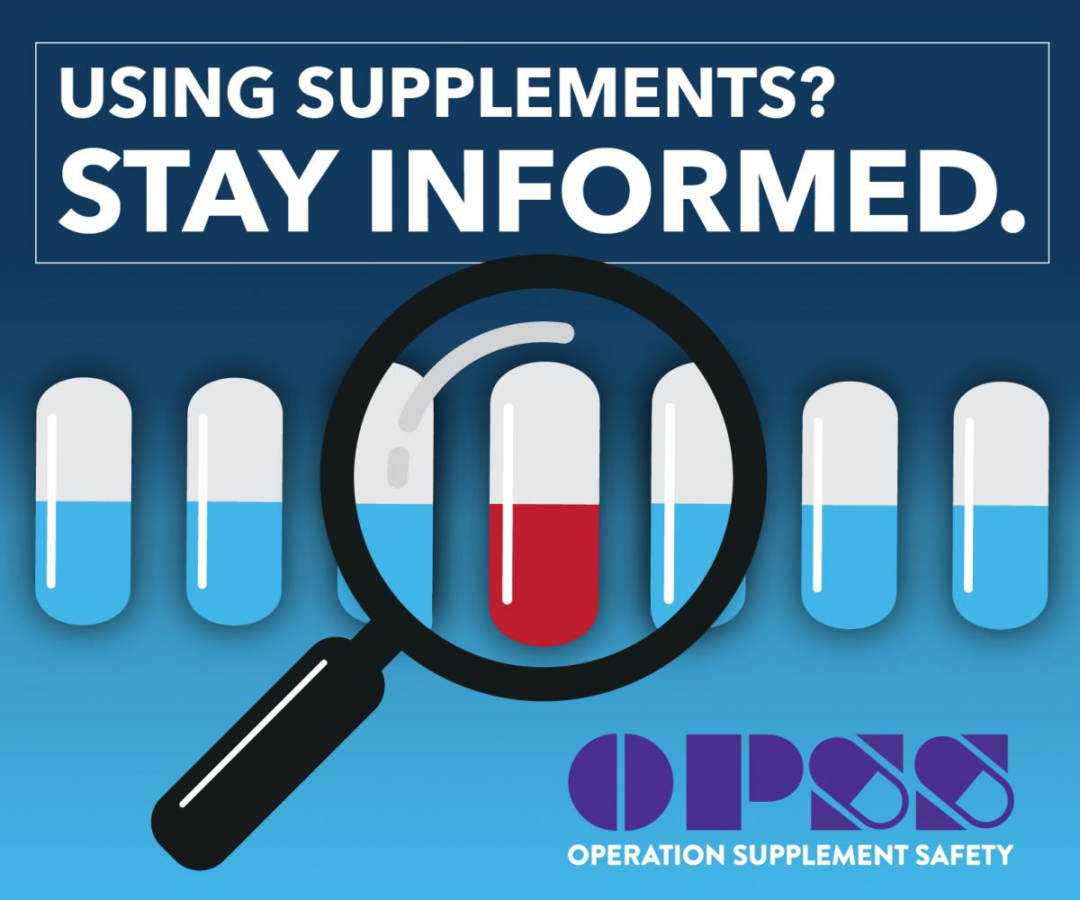 OPSS Button image: Using Supplements? Stay Informed. OPSS logo.