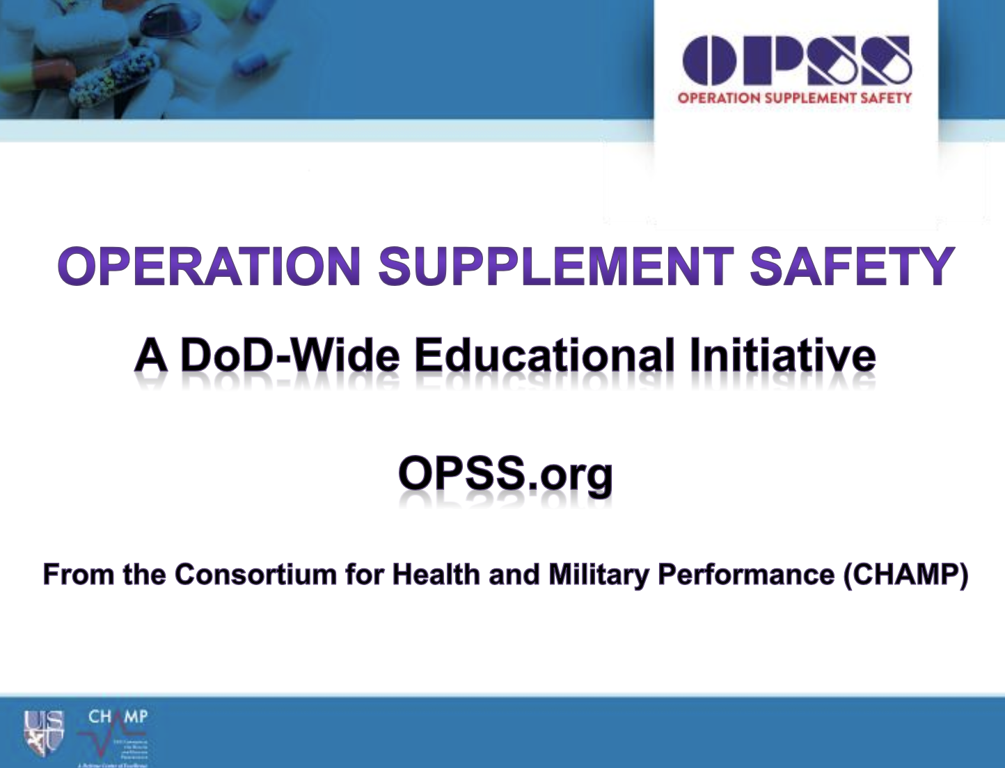 OPSS short presentation slides for Warfighters