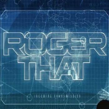 Screenshot of video title 'Roger That'